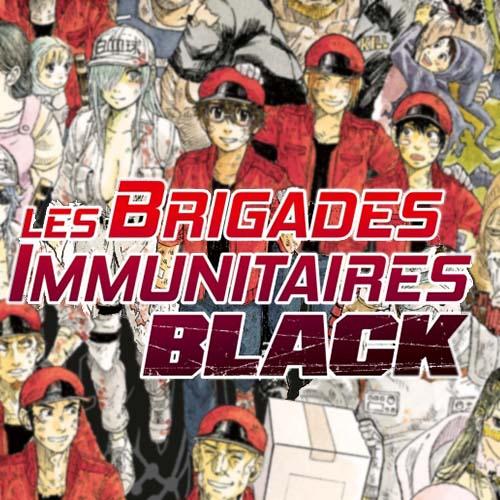 Image - Un trailer pour l'anime Les Brigades Immunitaires Black !