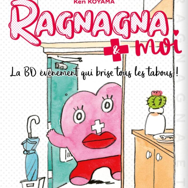 Image - Ragnagna et moi : un manga sur les règles qui débarque en France ?!